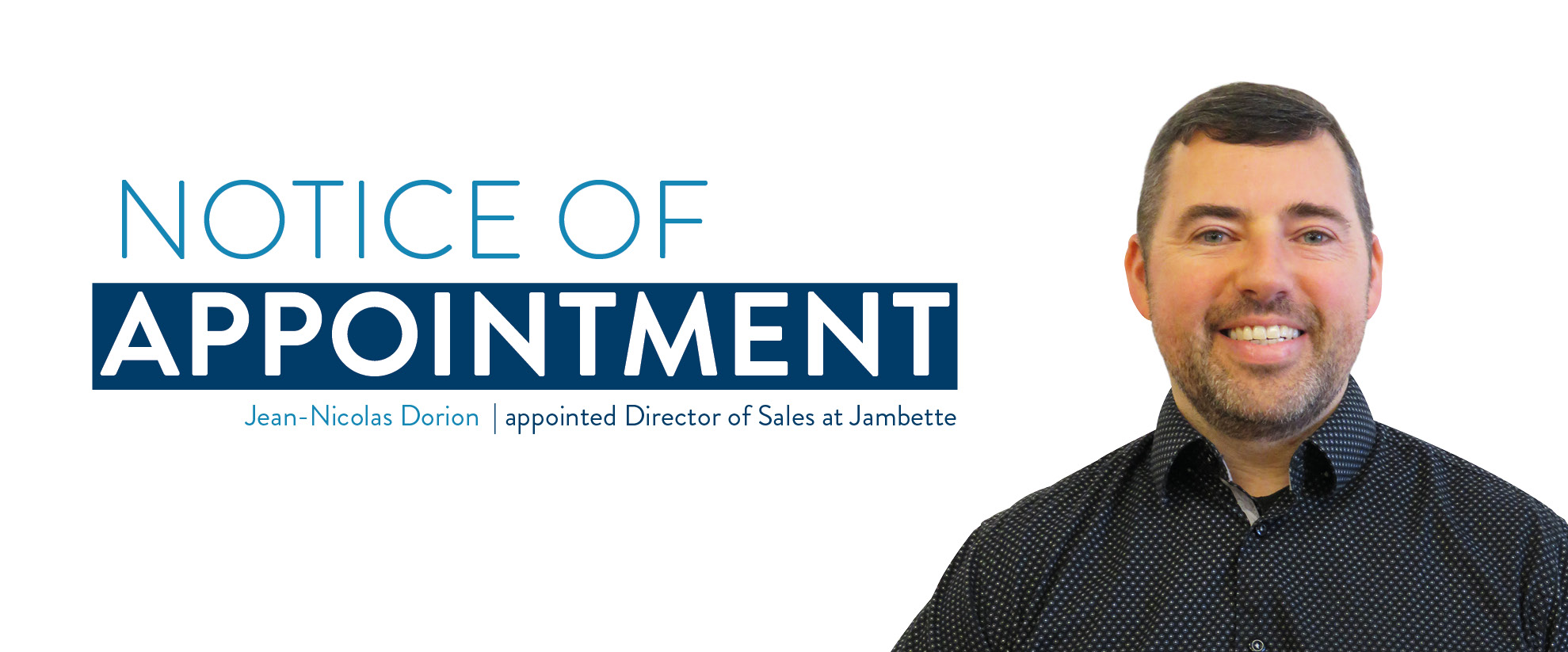 Notice of appointment: Jean-Nicolas Dorion named Director of Sales of Jambette